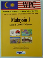 World Phonecard Catalogue - Malaysia 1 - WPC - MV Cards - Mint - Télécartes
