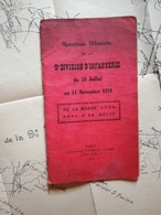 WW1  OPÉRATIONS OFFENSIVES DE LA 9e DIV INF. DU 18 JUIL AU 11 NOV 1918   De La Marne à La Meuse. Livret + CarteTTB état - Documents Historiques