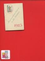 VERSAILLES LA KABILINE Legris Carnet Calendrier Petit Format 1925 - Calendriers