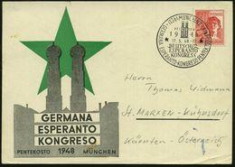(13b) MÜNCHEN 2/ DEUTSCHER/ ESPERANTO/ KONGRESS.. 1948 (Mai) SSt Type I (Frauenkirche) Motivähnl. Ausl.-Sonderkarte! (Mi - Esperanto