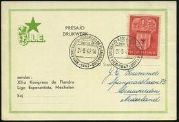 BELGIEN 1947 (24.5.) SSt: MECHELEN/XIIA ESPERANTO-KONGRESO DE FLANDRALIGO , 2x Klar Gest. Ausl.-Sonder-Kt.: FL. L. E.!   - Esperanto