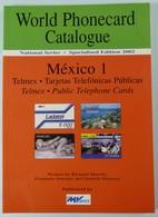 World Phonecard Catalogue - Mexico 1 - MV Cards - Mint - Phonecards