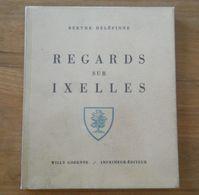 Regards Sur Ixelles  (Berthe Delépinne)    -    Bruxelles - Cultuur