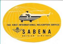 SABENA - Bagage Etiket: The First International Helicopter Service (geel) - Étiquettes à Bagages