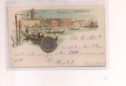 2686) Veneto VENEZIA Gruss LITHO 1898 Viaggiata - Saluti Da.../ Gruss Aus...