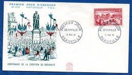 Enveloppe Premier Jour / N 375 / 100 Aire De La Céation De Deauville / 13-05-61 - 1960-1969