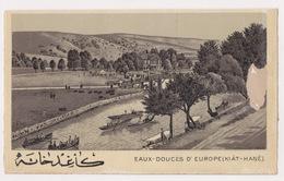 OTTOMAN EAUX-DOUCES D'EUROPE (KIAT-HANE) POSTCARD - Turkey
