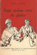 Nous Avions Rêvé De Gloire, A. Dulière - War 1939-45