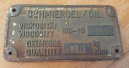 Very Old HEAVY METAL SIGNS SCHMIEROEL OIL  GUS  Reclame Cca 1900. - Plaques Publicitaires