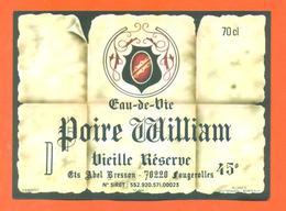 étiquette Ancienne D'eau De Vie De Poire William Abel Bresson à Fougerolles - 70 Cl - Etiquettes