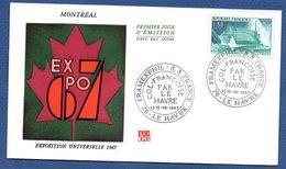 Enveloppe Premier Jour / Exposition Universelle 1967 / Montréal / Le Havre  / 12 Et 13-07-1967 - 1960-1969