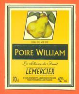 étiquette Autocollante Sur Support D'eau De Vie De Poire William Lemercier à Fougerolles - 70 Cl - Etiquettes