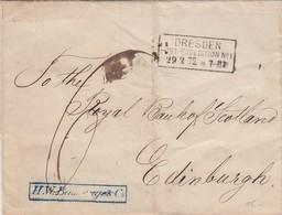 BRIEF. 29 2 1872. DRESDEN / POST-EXPEDITION N° 1. H.Wm. BASSENGE & C° TO THE ROYAL BANK OF SCOTLAND EDIMBURG 3 3 72  / 3 - Briefe U. Dokumente