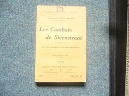 ( Belgique ) Commandant Willy Breton  Les Combats De Steenstraat - War 1914-18