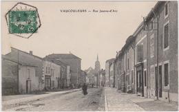 CARTE POSTALE  VAUCOULEURS 55  Rue Jeanne D'Arc - France