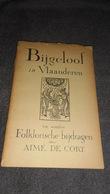BIJGELOOF IN  VLAANDEREN......... - Books, Magazines, Comics
