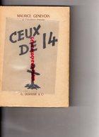 GUERRE 1914-1918- MAURICE GENEVOIX -CEUX DE 14- LA BOUE -LES EPARGES- G. DURASSIE - PARIS MALAKOFF-1953 - Guerre 1914-18