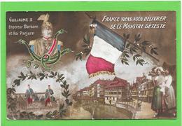 Guerre 14/18 - Satirique - Guillaume II - France Viens Nous Déliver De Ce Monstre Detesté - Guerra 1914-18