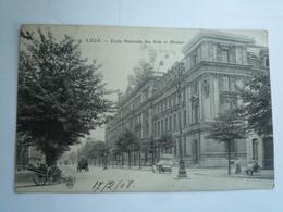 1908  LILLE ECOLE NATIONALE DES ARTS ET METIERS ED  ? 110 CIRCULÉE DOS DIVISE   ETAT BON - Lille