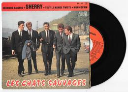 45 Tours LES CHATS SAUVAGES Sherry + 3 Pathé EA 631 De 1962 (Made In France) - Rock