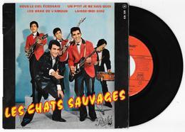 45 Tours LES CHATS SAUVAGES Sous Le Ciel Ecossais + 3 Pathé EA 529 De 1962 - Rock
