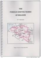 BELGIUM - THE FOREIGN SORTING MARKS - Les Marques Des Bureaux D'Echange By R. HARRISON Issued Déc. 2015 - Filatelia E Historia De Correos