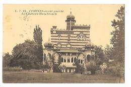 COMINES  (cpa 59)  Avant Guerre, Le Château Hazebrouck   -  L  1 - Andere Gemeenten