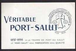 Buvard Du Véritable Port Salut  - Véritable Fromage De La Trappe à Entrammes (53)  -  1837 / 1956 - Alimentaire