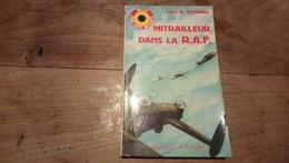 Mitrailleur Dans La RAF De Terlinden 1985 Aviation Ww2 - Avión
