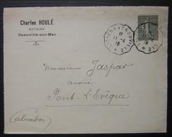 Deauville 1918 Charles Houlé Notaire Avec Convoyeur Lisieux à Trouville - Postmark Collection (Covers)
