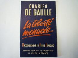 """Charles  DE GAULLE  """"La Liberté Menacée""""   Brochure  RPF  1947  (8 Pages)   XXX - Vieux Papiers"""