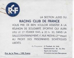 """Carte Invitation Fév 1945 """"RACING CLUB DE FRANCE, Section JUDO"""" Démos Solidarité Pour Prisonniers Soviétiques Libérés - Sports"""