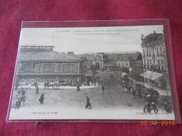 CPA - Le Mans - Le Marché Couvert, La Rue Hippolyte-Lecornué, La Gare Des Tramways à Vapeur - Le Mans