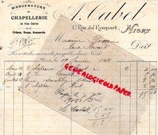79- NIORT -RARE FACTURE A. CABEL- MANUFACTURE CHAPELLERIE-CHAPEAUX-1 RUE DU REMPART- 1908 - Textile & Vestimentaire