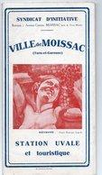 DEPLIANT TOURISTIQUE VILLE DE MOISSAC Station Uvale Et Touristique - Tourism Brochures