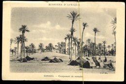 Missions D'afrique: Sahara, Campement De Nomades - Algérie