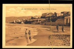 Ain El-Turck La Plage: La Plage Et L'hotel St Maurice - Algérie
