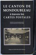 Le Canton De Mondoubleau à Travers Les Cartes Postales - Livres