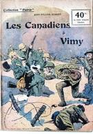 """Collection """"Patrie"""". Rouff. Guerre 1914-1918. N° 48. Les Canadiens à Vimy. John-William Dumont. 1918 (version 40 C) - Guerre 1914-18"""