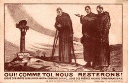 """CPA LIGUE DES DROITS DU RELIGIEUX ET DES PRETRES ANCIENS COMBATTANTS DRAC Et PAC """"Oui ! Comme Toi, Nous Resterons"""" - Autres"""
