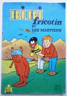 BIBI ET FRICOTIN 046 - ET LES MARTIENS -  LACROIX Réédition 1966 - Bibi Fricotin
