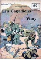 """Collection """"Patrie"""". Rouff. Guerre 1914-1918. N° 48. Les Canadiens à Vimy. John-William Dumont. 1918 (version 60 C) - Guerre 1914-18"""
