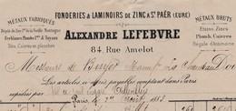 Lettre Facture 1883 / Alexandre LEFEBVRE / Fonderie Zinc St Paër 27 Eure / 84 Rue Amelot / 75 Paris - France