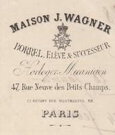 Facture 1878 / Maison J. WAGNER / Borel élève & Successeur / Horloger Mécanicien / 47 Rue Neuve Petits Champs / 75 Paris - France