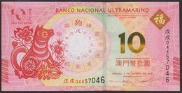 "Macau 10 Patacas 2017 BNU (2018 ""Year Of The Dog"" ) Pnew UNC - Macao"