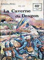 """Collection """"Patrie"""". Rouff. Guerre 1914-1918. N° 51. La Caverne Du Dragon. Leon Groc. 1918 (angle Plié) - Guerre 1914-18"""