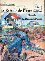 """Collection """"Patrie"""". Rouff. Guerre 1914-1918. N° 54 La Bataille De L'yser ( Abimé Angle Haut Droit) - Guerre 1914-18"""