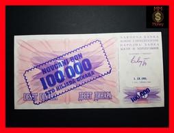 BOSNIA 100.000 100000  Dinara 1.9.1993  P. 34 A  UNC - Bosnie-Herzegovine