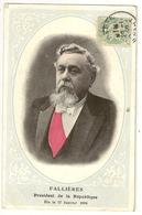5 - Fallières - Président De La République. Elu Le 17 Janvier 1906 - Personnages
