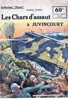 """Collection """"Patrie"""". Rouff. Guerre 1914-1918. N° 36 Les Chars D'assaut à Juvincourt - Guerre 1914-18"""